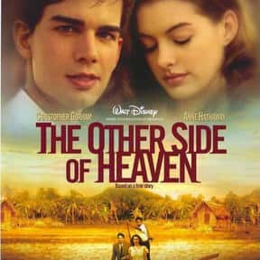 The Other Side of Heaven is listed (or ranked) 25 on the list The Very Best Anne Hathaway Movies