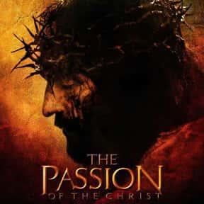 The Passion of the Christ is listed (or ranked) 19 on the list The Best Mel Gibson Movies