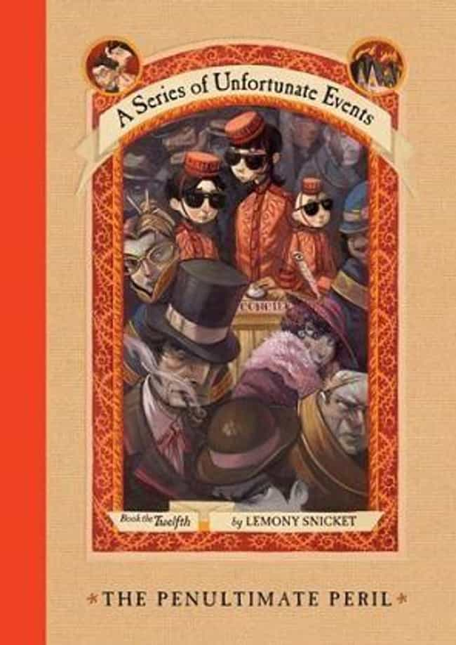 The Penultimate Peril is listed (or ranked) 1 on the list All the Lemony Snicket Books, Ranked Best to Worst
