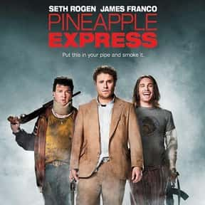 Pineapple Express is listed (or ranked) 12 on the list The Best Drug Movies of All Time