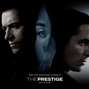 The Prestige is listed (or ranked) 4 on the list The Best Movies of 2006