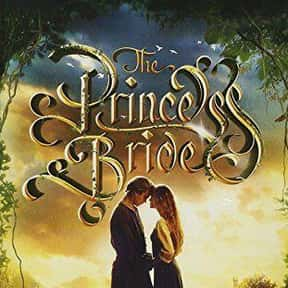 The Princess Bride is listed (or ranked) 1 on the list The Best Classic Fantasy Movies, Ranked