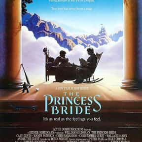 The Princess Bride is listed (or ranked) 17 on the list The Best Geek Movies