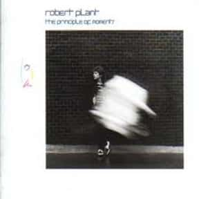 The Principle of Moments is listed (or ranked) 3 on the list The Best Robert Plant Albums of All Time