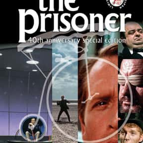 The Prisoner is listed (or ranked) 15 on the list Great TV Shows That Are Totally Surreal And Bizarre
