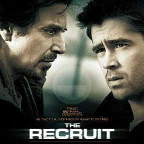 The Recruit is listed (or ranked) 24 on the list The Best Al Pacino Movies