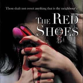 The Red Shoes is listed (or ranked) 16 on the list The Most Terrifying Asian Horror Movies On Shudder
