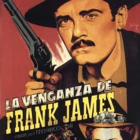 The Return of Frank James is listed (or ranked) 11 on the list The Best 1940s Western Movies