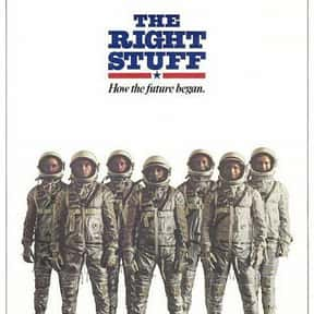 The Right Stuff is listed (or ranked) 4 on the list The Best Movies About Astronauts & Realistic Space Travel