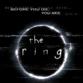 The Ring is listed (or ranked) 21 on the list The Best Horror Movies Of All Time