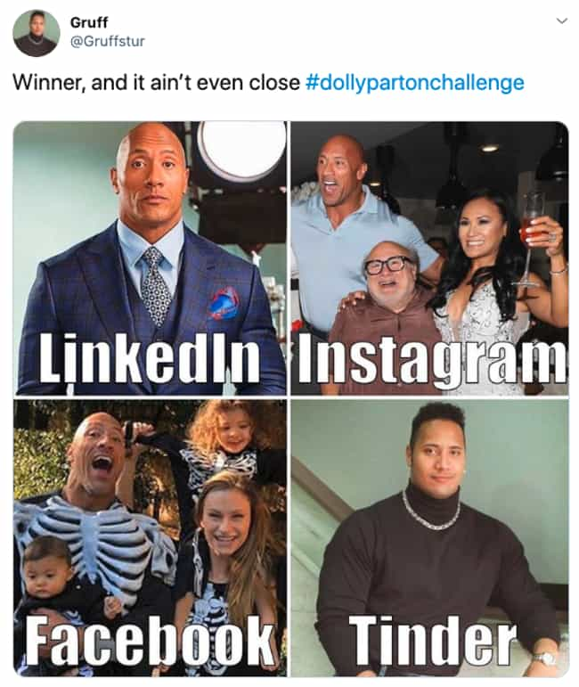 Dwayne Johnson is listed (or ranked) 1 on the list A Dolly Parton Tweet Started A Meme Sensation And Here Are The Funniest Examples