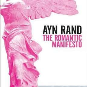 The Romantic Manifesto is listed (or ranked) 7 on the list The Best Ayn Rand Books