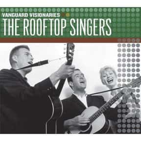 The Rooftop Singers is listed (or ranked) 20 on the list The Best Folk Trios Of All Time