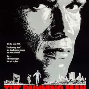 The Running Man is listed (or ranked) 13 on the list The Best Movies Based on Short Stories