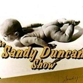 The Sandy Duncan Show is listed (or ranked) 17 on the list The Best 1970s CBS Comedy Shows