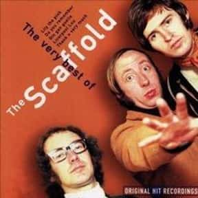 The Scaffold is listed (or ranked) 17 on the list List of Famous Bands from Liverpool