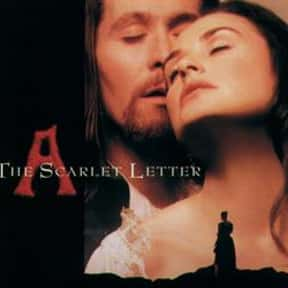 The Scarlet Letter is listed (or ranked) 4 on the list The Best Demi Moore Movies