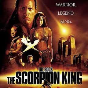 The Scorpion King is listed (or ranked) 17 on the list The 25+ Best Dwayne Johnson Movies, Ranked