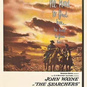 The Searchers is listed (or ranked) 11 on the list The Best John Wayne Movies of All Time, Ranked