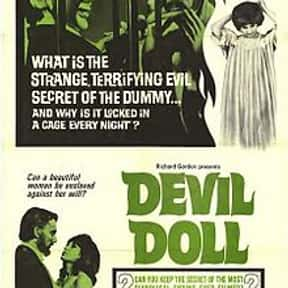 Devil Doll is listed (or ranked) 19 on the list The Best '30s Thriller Movies
