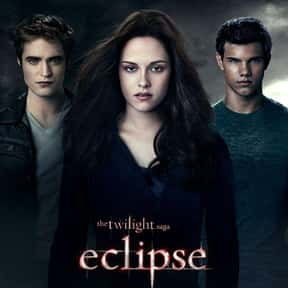 Eclipse is listed (or ranked) 8 on the list The Best Robert Pattinson Movies