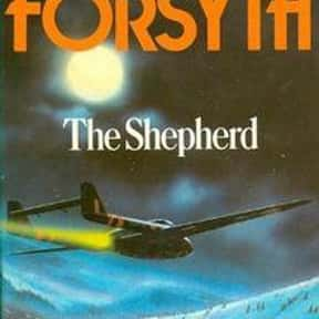 The Shepherd is listed (or ranked) 15 on the list The Best Frederick Forsyth Books