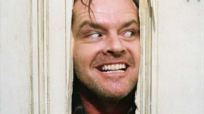 The Shining is listed (or ranked) 3 on the list 14 Horror Movie Moments That Were Unscripted