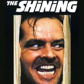The Shining is listed (or ranked) 5 on the list The Best Movies with a Psychotic Main Character