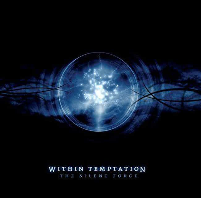 The Silent Force is listed (or ranked) 3 on the list The Best Within Temptation Albums of All Time