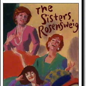 The Sisters Rosensweig is listed (or ranked) 5 on the list The Best Broadway Plays of the '90s