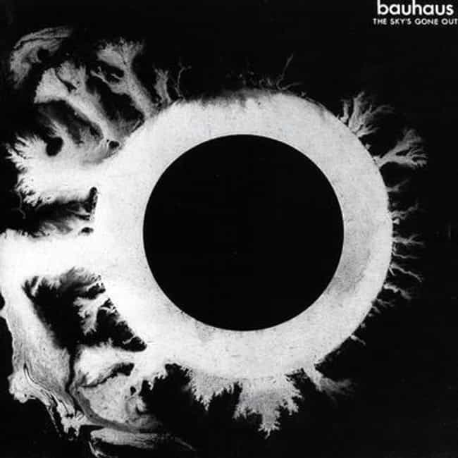 The Sky's Gone Out is listed (or ranked) 2 on the list The Best Bauhaus Albums of All Time