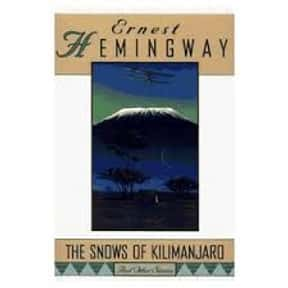 The Snows of Kilimanjaro is listed (or ranked) 2 on the list The Best Ernest Hemingway Short Stories