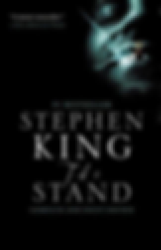 The Stand is listed (or ranked) 3 on the list The Most Messed Up And Nauseating Sexual Horror Scenes Stephen King Has Ever Written