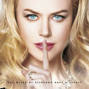 The Stepford Wives is listed (or ranked) 20 on the list The Best Nicole Kidman Movies