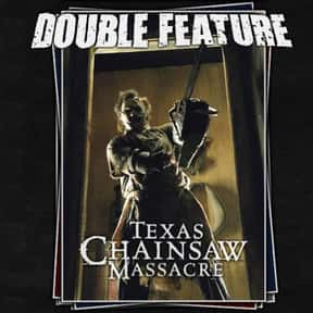 The Texas Chainsaw Massacre is listed (or ranked) 1 on the list The Best Horror Movies About Chainsaw Maniacs