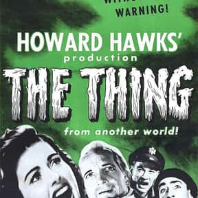 The Thing from Another World is listed (or ranked) 8 on the list The Greatest Classic Sci-Fi Movies