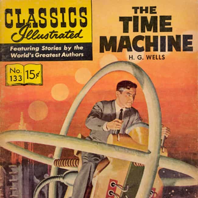 The Time Machine is listed (or ranked) 1 on the list The 13 Best Dystopian Novels