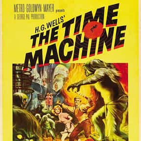 The Time Machine is listed (or ranked) 17 on the list The Best Sci-Fi Movies Based on Books