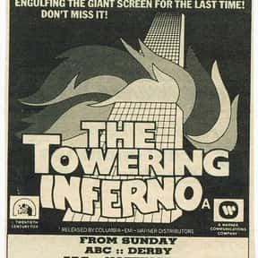 The Towering Inferno is listed (or ranked) 12 on the list Classic Disaster Movies Of All Time