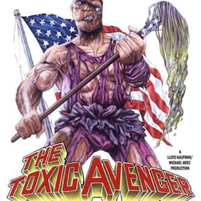 The Toxic Avenger is listed (or ranked) 11 on the list The Best B Movies of All Time