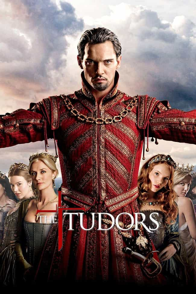 The Tudors is listed (or ranked) 4 on the list What to Watch If You Love 'Outlander'
