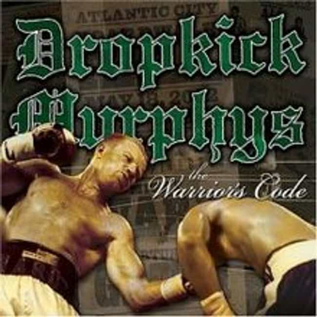 The Warrior's Code is listed (or ranked) 1 on the list The Best Dropkick Murphys Albums of All Time