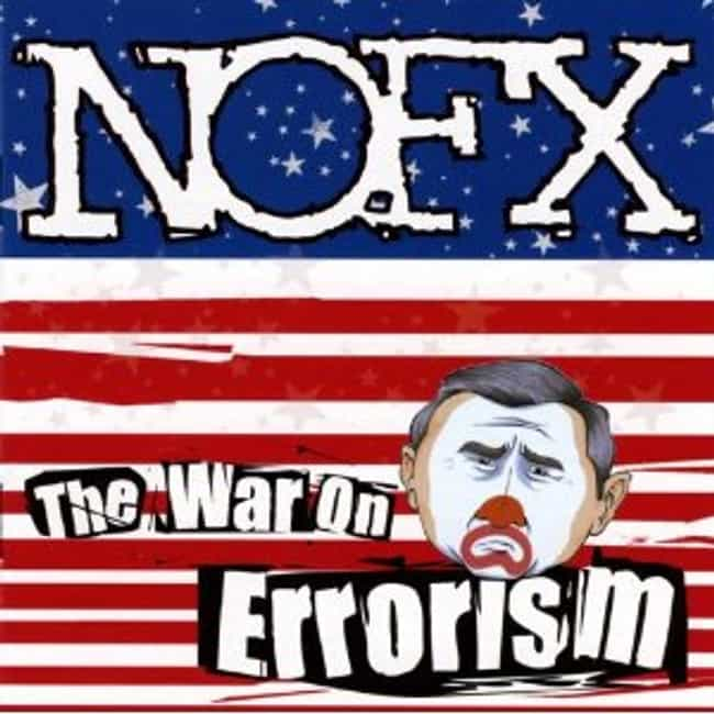 The War on Errorism is listed (or ranked) 5 on the list The Best NOFX Albums of All Time