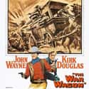 The War Wagon is listed (or ranked) 35 on the list The Best John Wayne Movies of All Time, Ranked