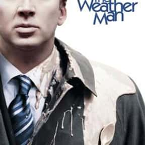 The Weather Man is listed (or ranked) 3 on the list The Best Movies About Having A Midlife Crisis