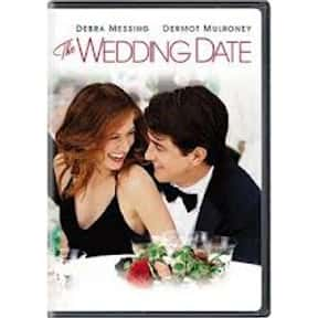 The Wedding Date is listed (or ranked) 16 on the list If Your Partner Suggests Any Of These Movies, They Want An Engagement Ring