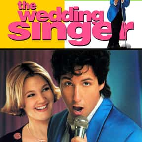 The Wedding Singer is listed (or ranked) 13 on the list Romantic Movies Your Girlfriend Forces You To Watch