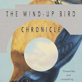 The Wind-Up Bird Chronicle is listed (or ranked) 22 on the list The Best Postmodern Novels