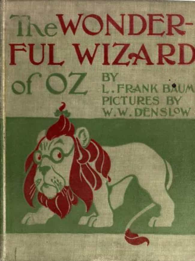 The Wonderful Wizard of Oz is listed (or ranked) 1 on the list Harmless Books You Won't Believe Religious People Banned (Or Tried To)