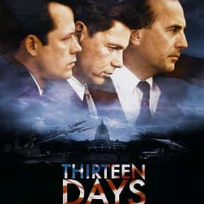 Thirteen Days is listed (or ranked) 17 on the list The Best Kevin Costner Movies